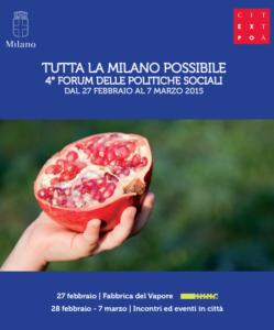 4 forum sociale milano 249x300 - Welfare: dal 27 febbraio al 7 marzo a Milano il 4° Forum delle Politiche sociali