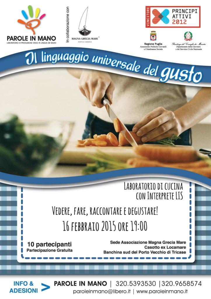 """16 febbraio 2015: Laboratorio di Cucina """"Il linguaggio universale del Gusto"""" con Inteprete LIS a Tricase Porto (Le)"""