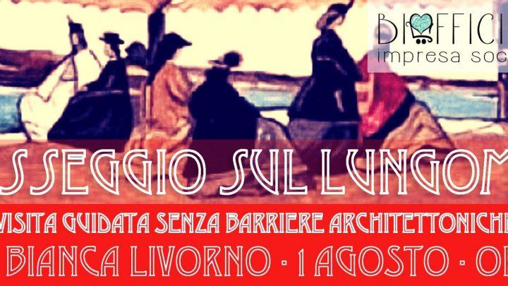 1 agosto Notte Bianca a Livorno con passeggiata senza barriere organizzata da Biofficina