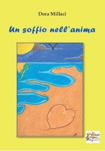 Un soffio nell'anima di Dora Millaci