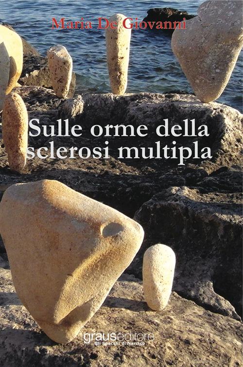 sulle orme sclerosi multipla de giovanni - Congresso Fish Campania. Partecipa anche ItaliAccessibile