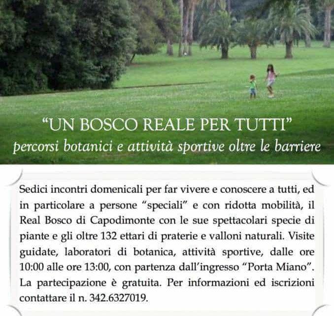 """Autismo: A Capodimonte (Na) il progetto """"Un Bosco Reale per Tutti"""" un laboratorio botanico e palestra all'aperto"""