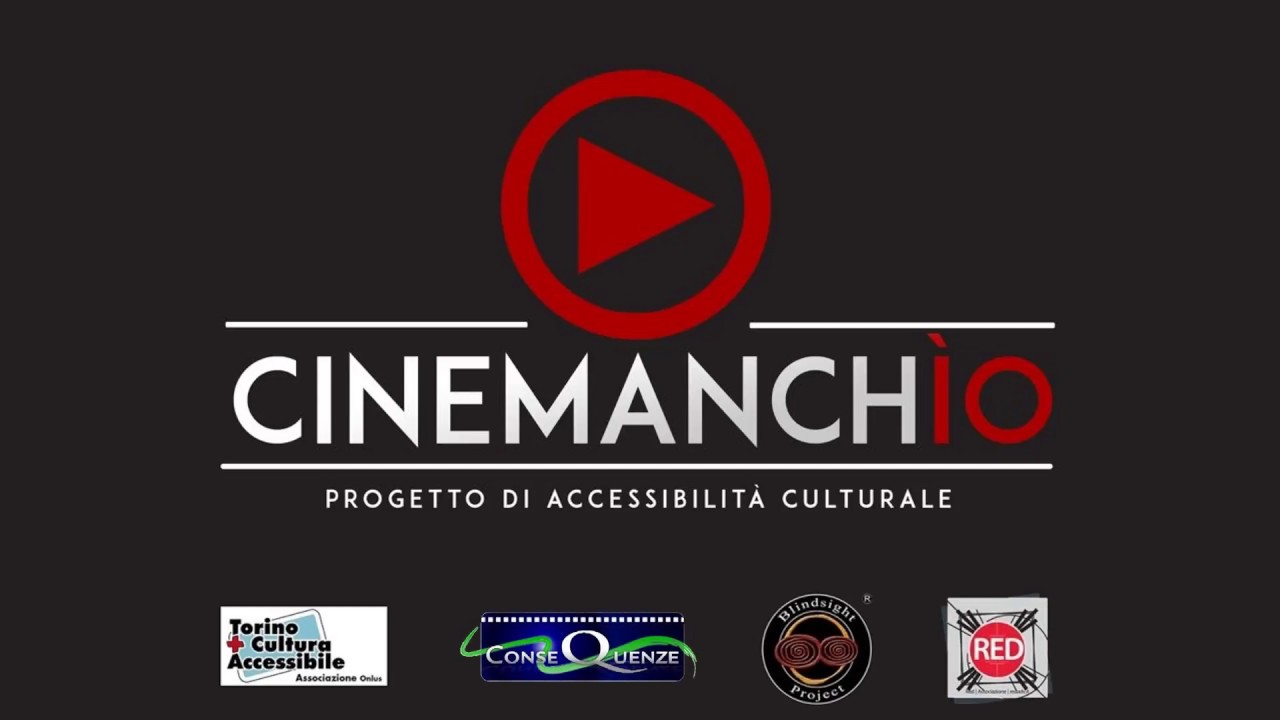 Progetto Cinemanchio : I film accessibili alla Festa del Cinema di Roma