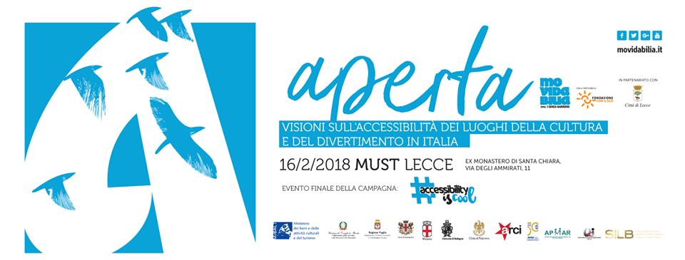 """Lecce, 16 febbraio : Aperta – visioni sull'accessibilità  dei luoghi della cultura e del divertimento in Italia"""""""