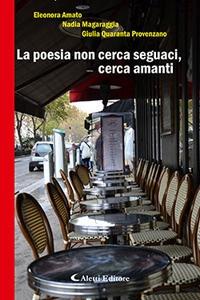 la poesia non cerca seguaci aletti editore - Italia Travel Awardspremia il turismo accessibile: un'esperienza per tutti senza barriere!