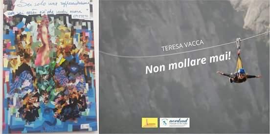 """""""NON MOLLARE MAI"""": IL VALORE DELLA RESILIENZA TESTIMONIATO DA TERESA VACCA"""